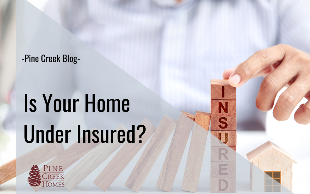 Is Your Home Under Insured?