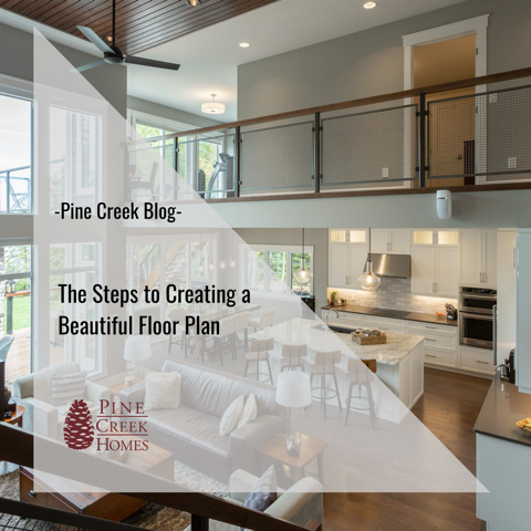The Steps to Creating a Beautiful Floor Plan